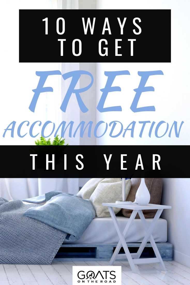 10 Ways To Get Free Accommodation This Year
