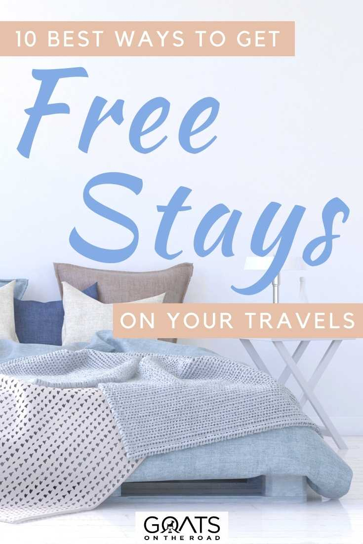 """""""10 Best Ways To Get Free Stays On Your Travels"""