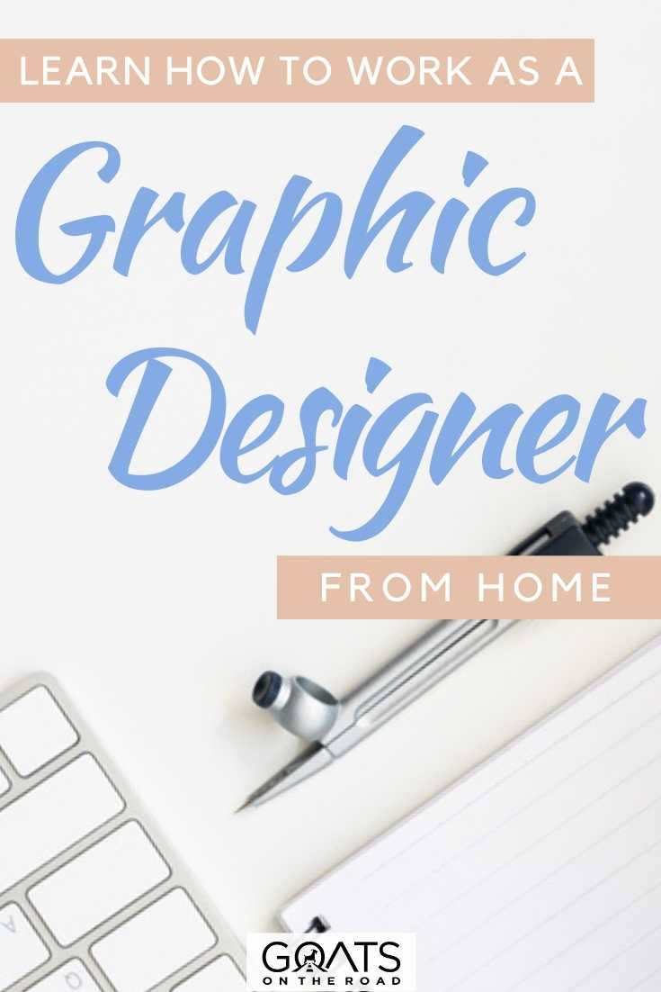 """Learn How To Work As A Graphic Designer From Home"