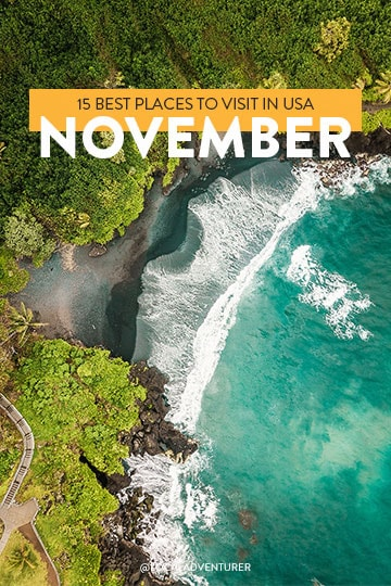 15 Best Places to Visit in USA in November