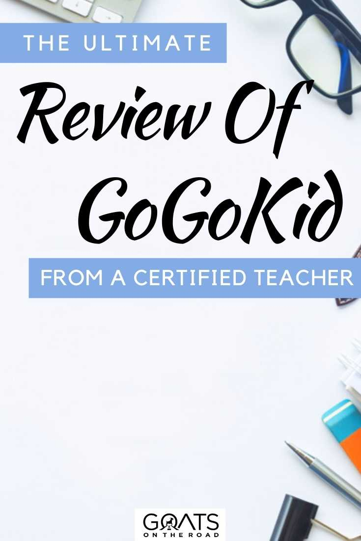 """The Ultimate Review Of GoGoKid From A Certified Teacher"