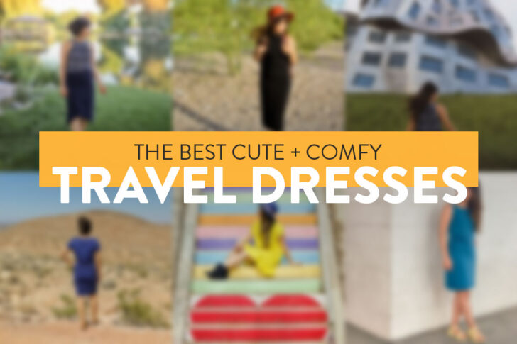 The Best Travel Dresses - Wrinkle Free, Comfortable, and More