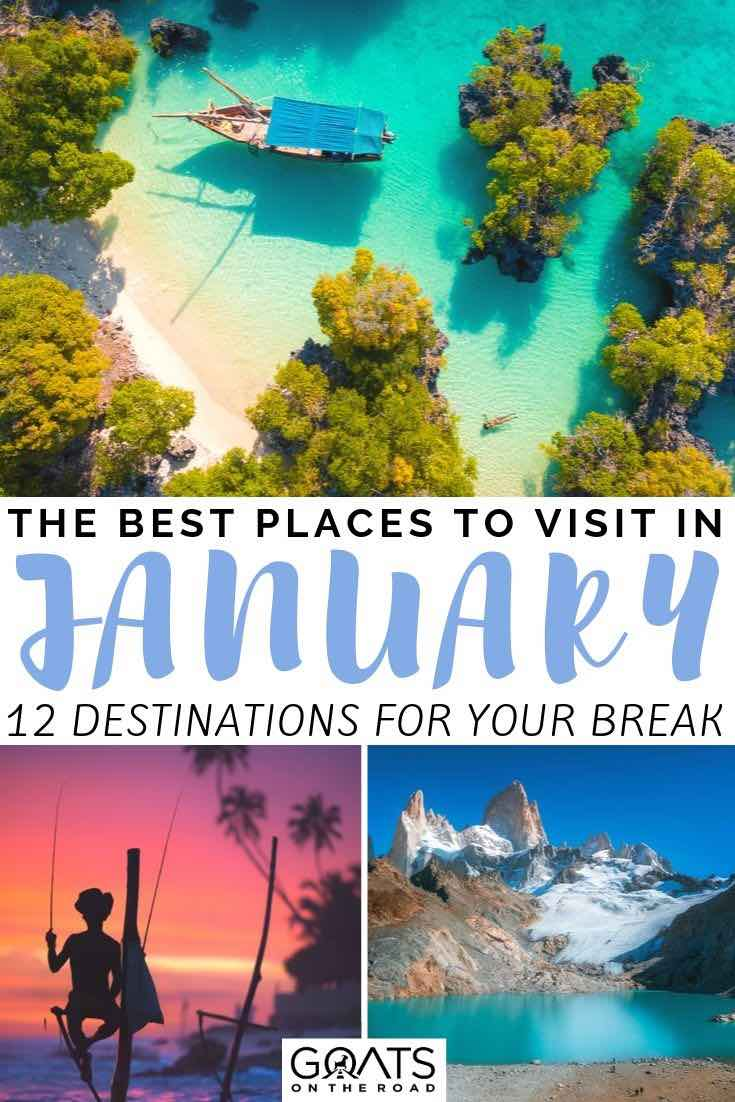 Sri Lanka, zanzibar with text overlay the best places to visit in january