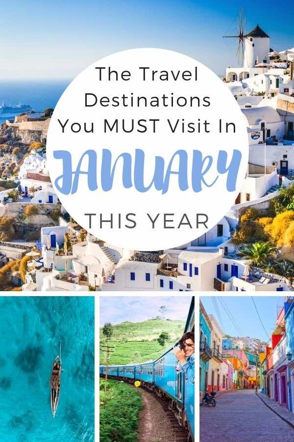 beautiful destinations with text overlay the travel destinations you must visit in January this year