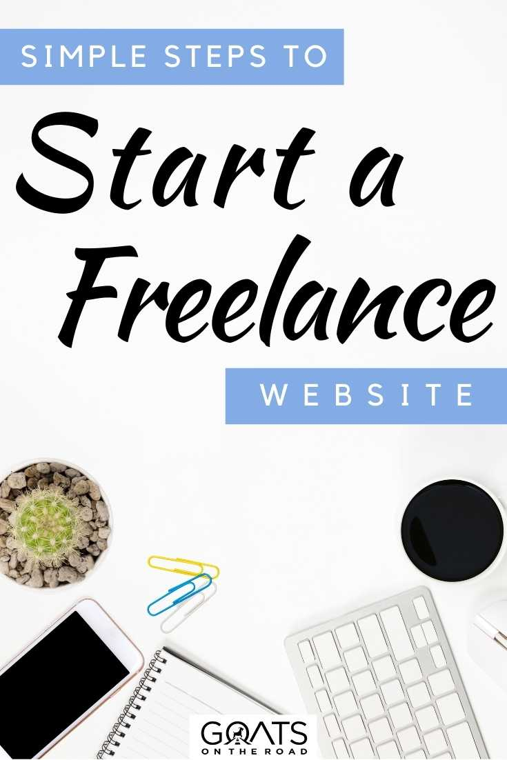 """Simple Steps To Start A Freelance Website"