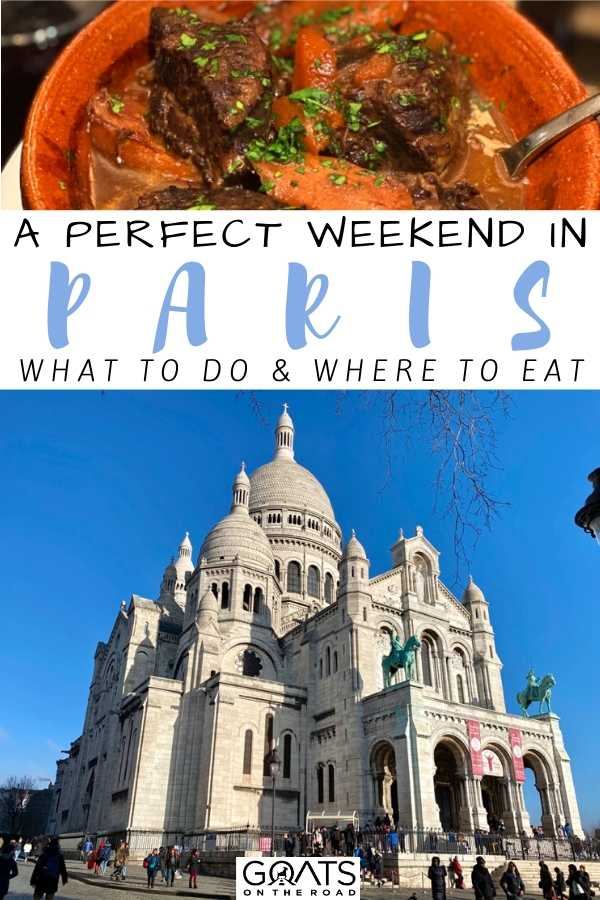 """A Perfect Weekend In Paris"