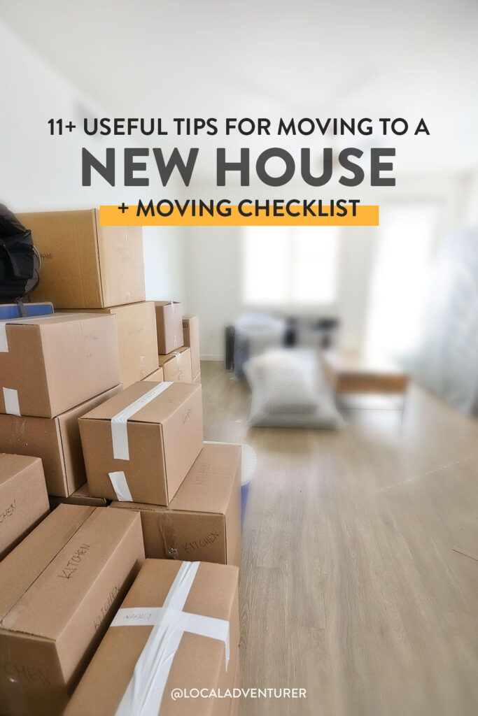 11+ Useful Tips for Moving to a New House
