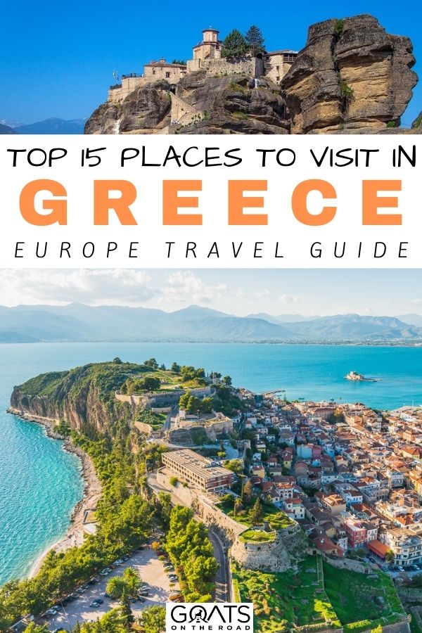 """""""Top 15 Places to Visit in Greece"""