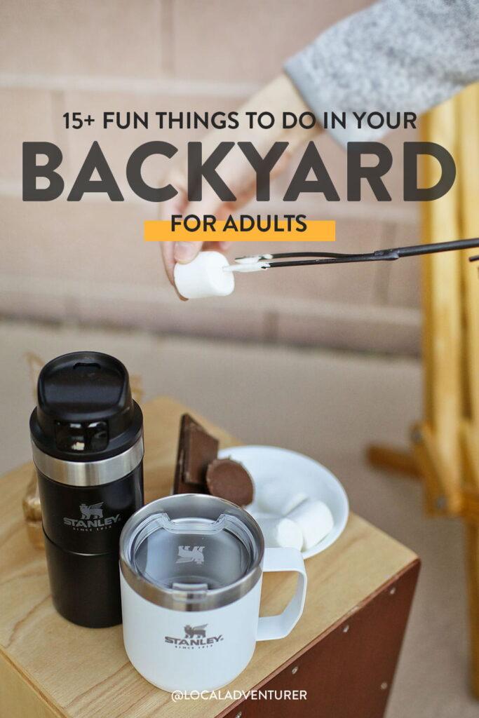 15+ Fun Things to Do Outside in Your Backyard