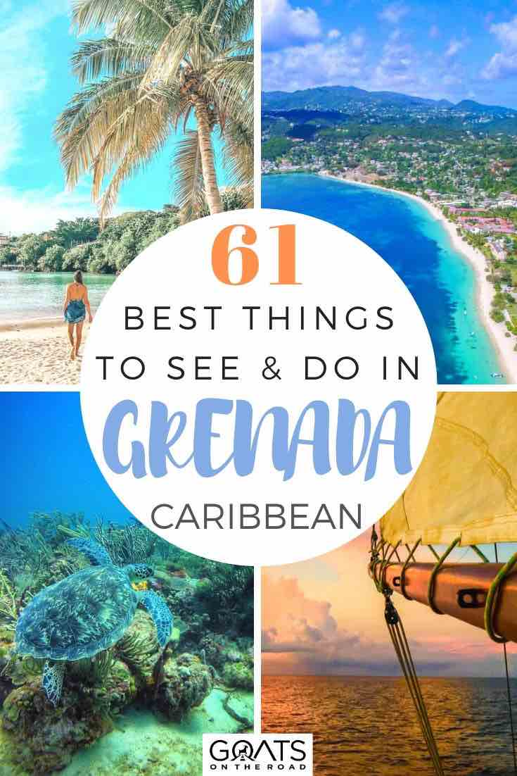 grenada highlights with text overlay 61 best things to do