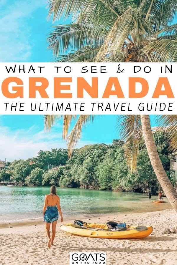 grenada beach with text overlay what to see and do
