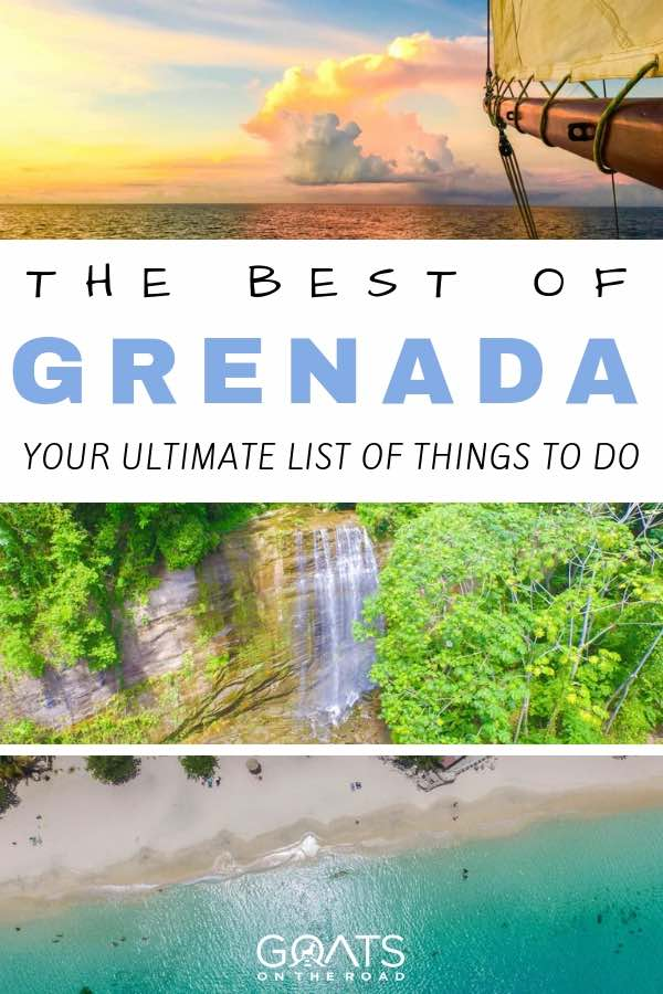 Sailing, waterfalls and beaches in Grenada with text overlay