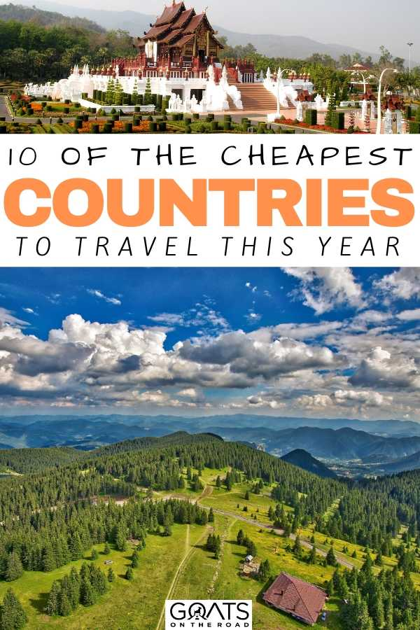 """10 Of The Cheapest Countries To Travel This Year"