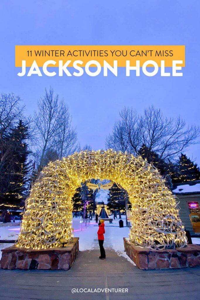 jackson hole winter activities