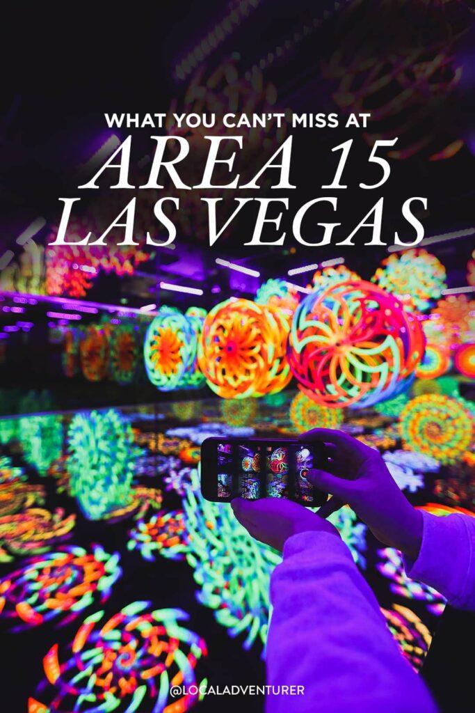 Area 15 Las Vegas Opening