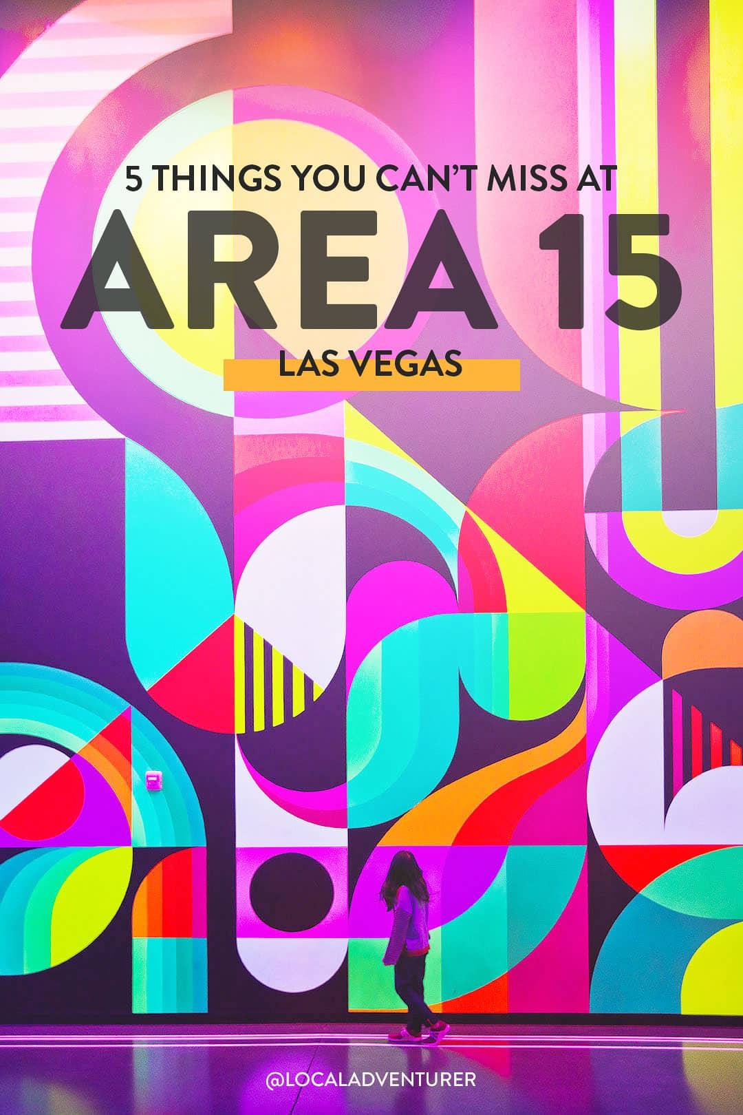 Your Ultimate Guide to Area 15 Las Vegas Hottest New Attraction