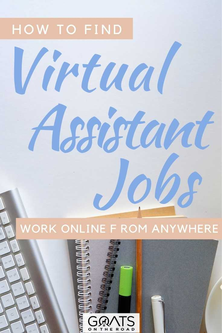 """How To Find Virtual Assistant Jobs: Work Online, From Anywhere"