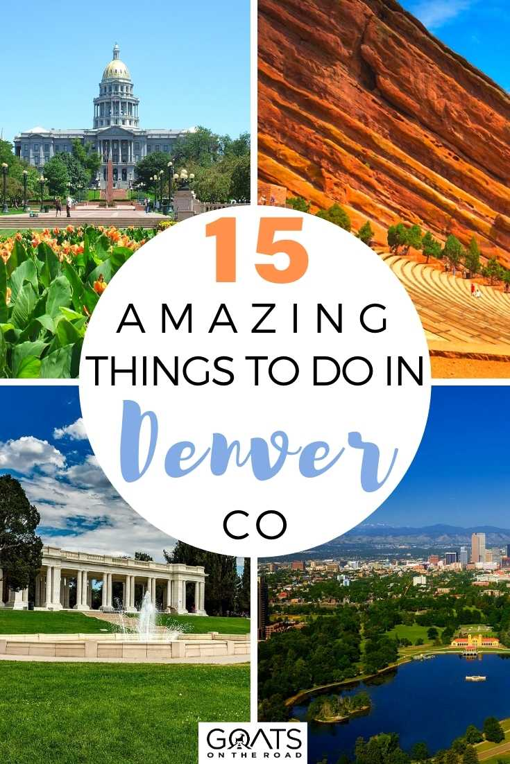 15 Amazing Things To Do in Denver, Colorado