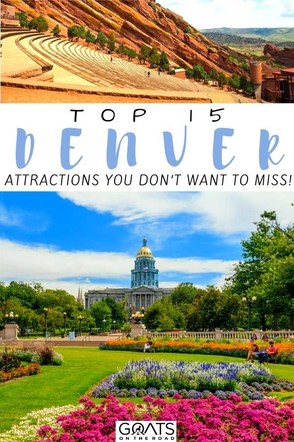 """""""Top 15 Denver Attractions You Don't Want To Miss!"""