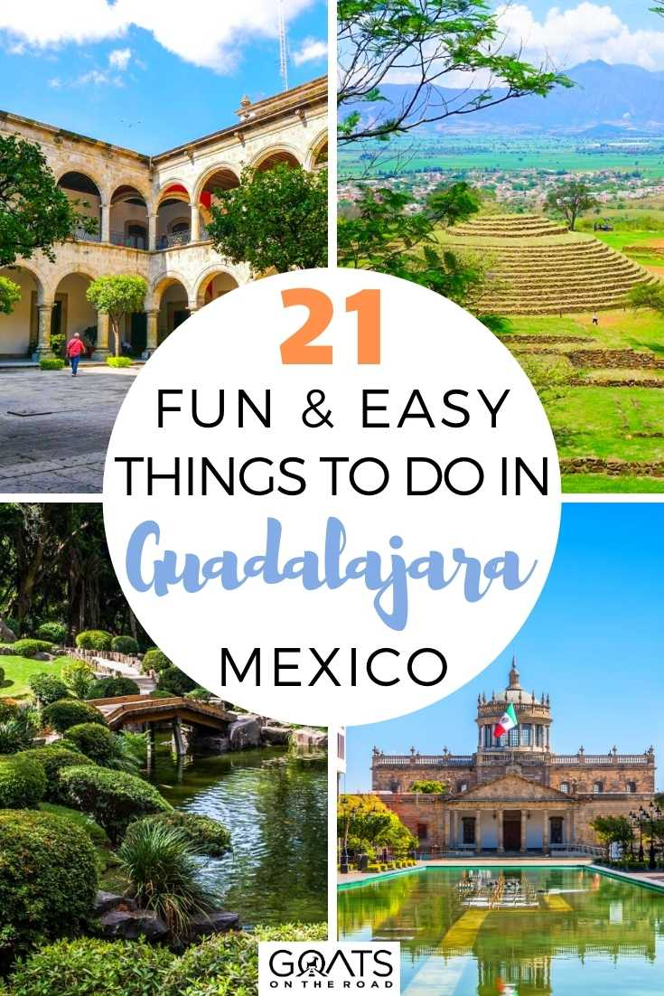 21 Fun and Easy Things to Do in Guadalajara, Mexico