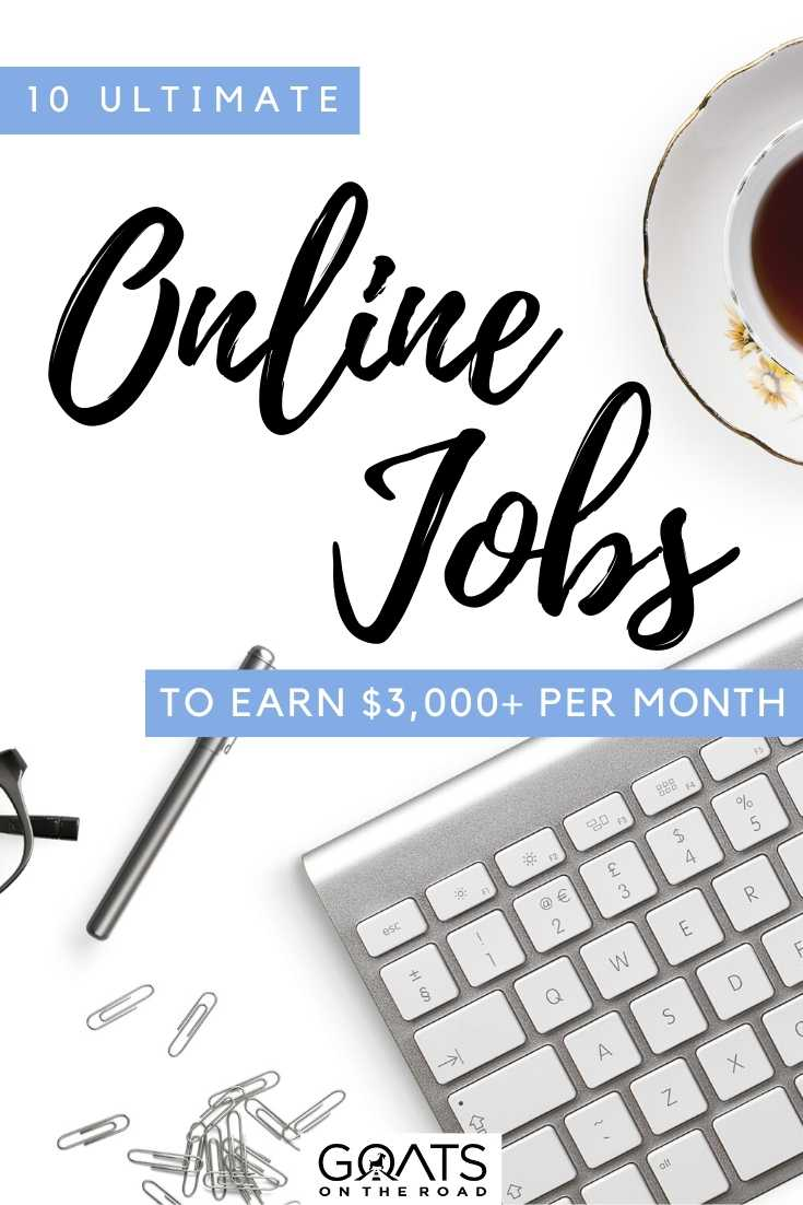 """""""10 Ultimate Online Jobs To Earn $3,000+ Per Month"""