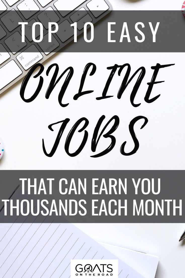 Top 10 Easy Online Jobs That Can Earn You Thousands Each Month