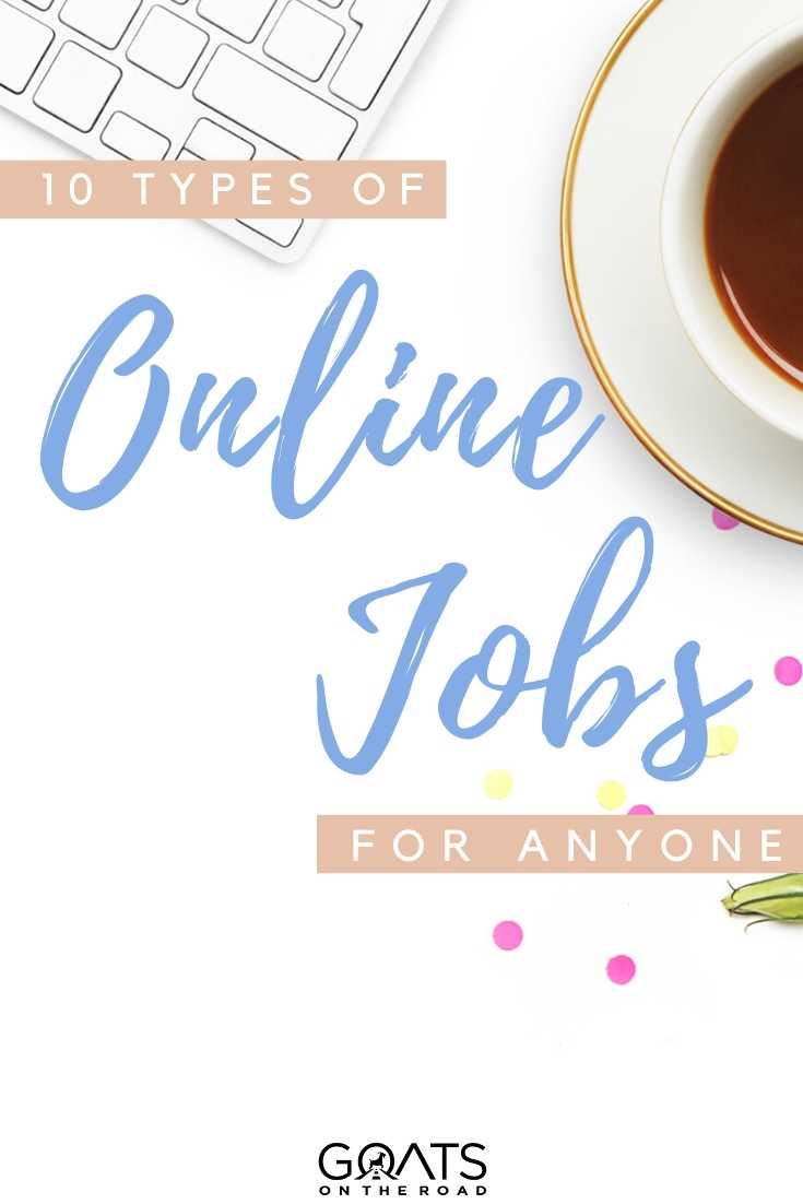 """""""10 Types Of Online Jobs For Anyone"""