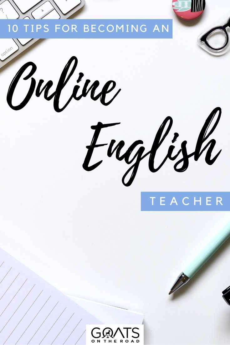 """10 Tips for Becoming an Online English Teacher"
