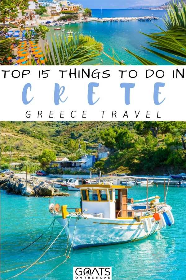 """""""Top 15 Things To Do in Crete, Greece"""