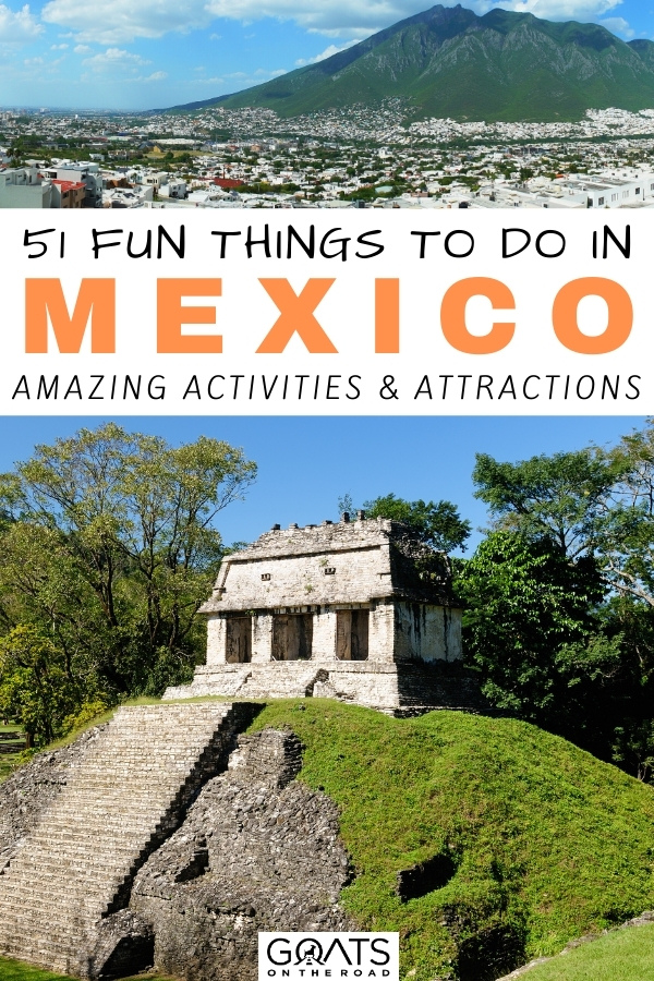 """""""51 Fun Things To Do in Mexico"""