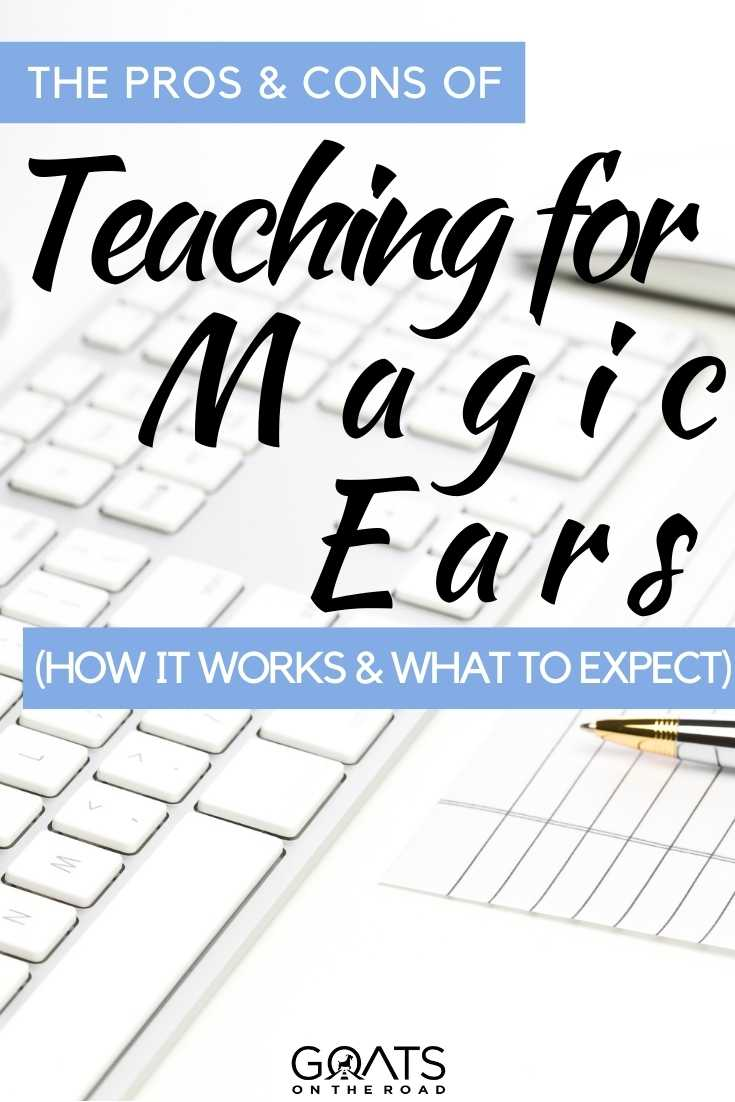 """""""The Pros & Cons of Teaching for Magic Ears"""