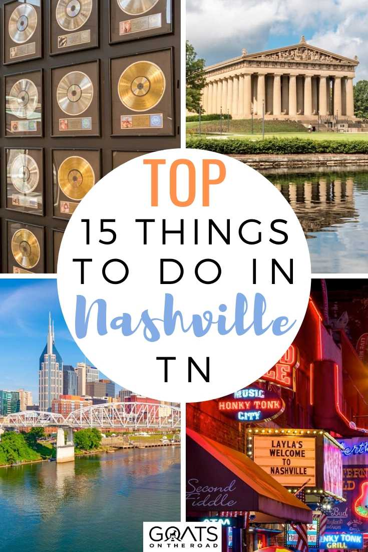 Top 15 Things To Do In Nashville, TN