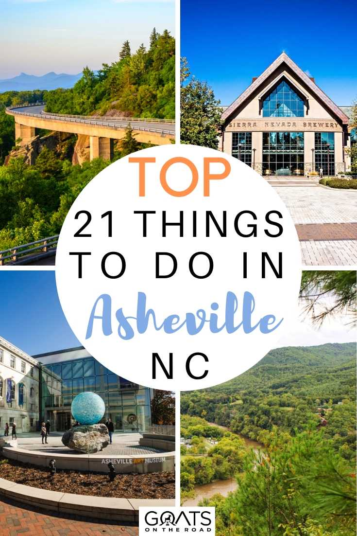 Top 21 Things To Do in Asheville, NC