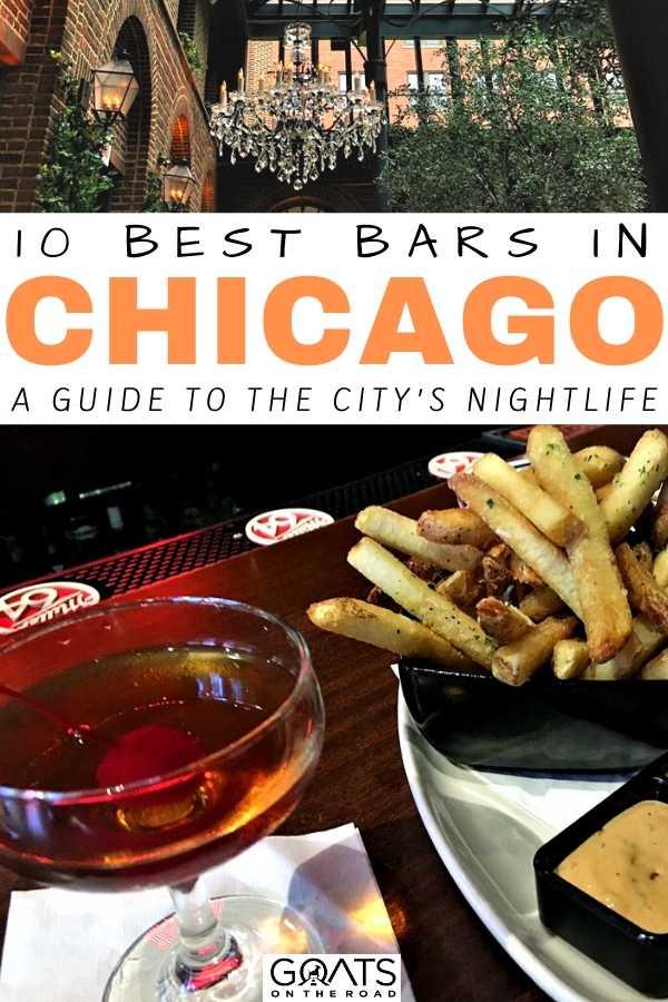 """10 Best Bars in Chicago"