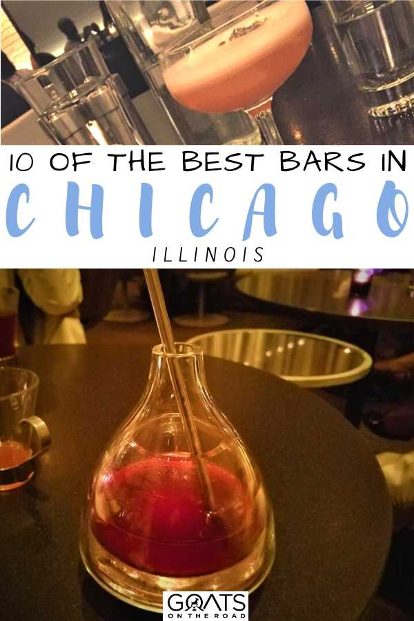 """""""10 Of The Best Bars in Chicago, Illinois"""