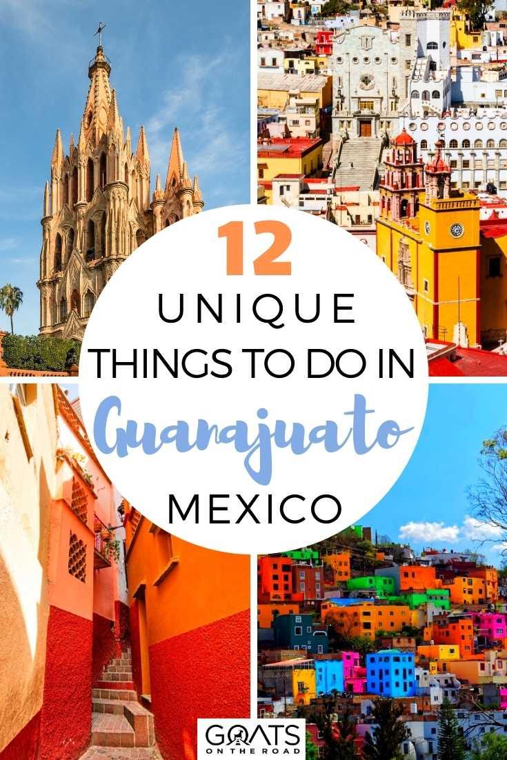 12 Unique Things To Do in Guanajuato, Mexico