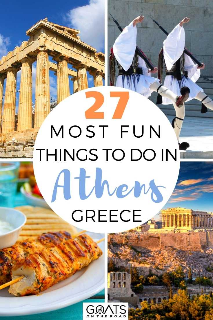 27 Most Fun Things To Do in Athens, Greece