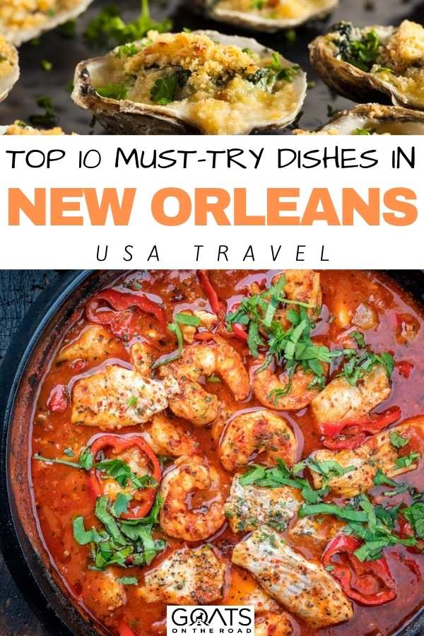"""""""Top 10 Must-Try Dishes in New Orleans"""