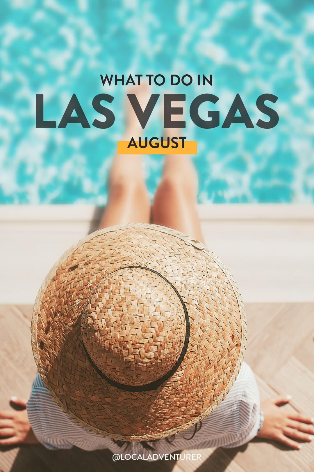what to do in las vegas in august