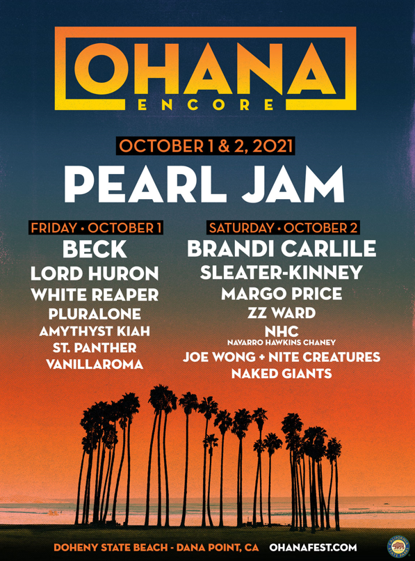 Ohana Encore Festival 2021 lineup bill poster Pearl Jam