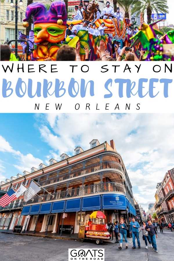 """""""Where To Stay On Bourbon Street New Orleans"""