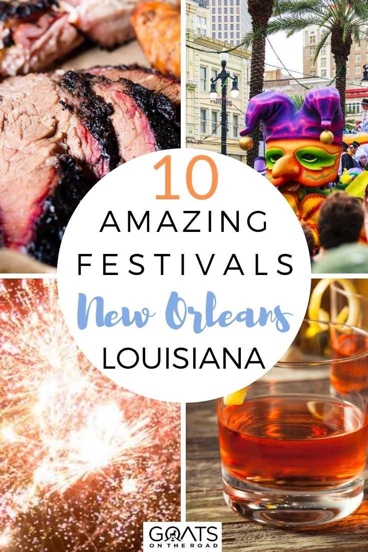 10 Amazing Festivals in New Orleans, Louisiana