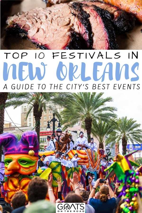"""""""Top 10 Festivals in New Orleans: A Guide To The City's Best Events"""
