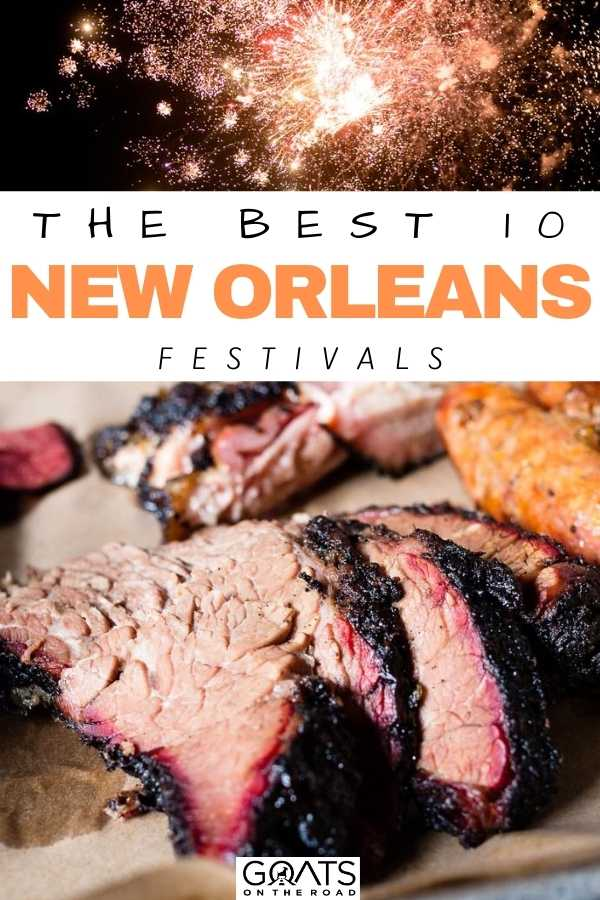 """""""The Best 10 New Orleans Festivals"""