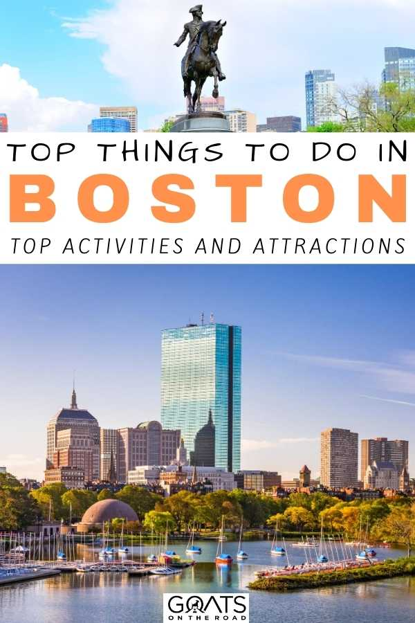 """""""Top Things To Do in Boston: Top Activities and Attractions"""