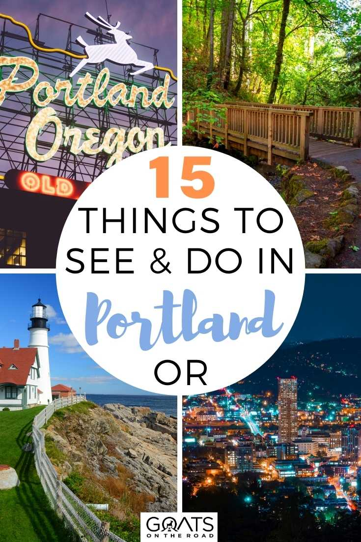 15 Things To See & Do in Portland, OR