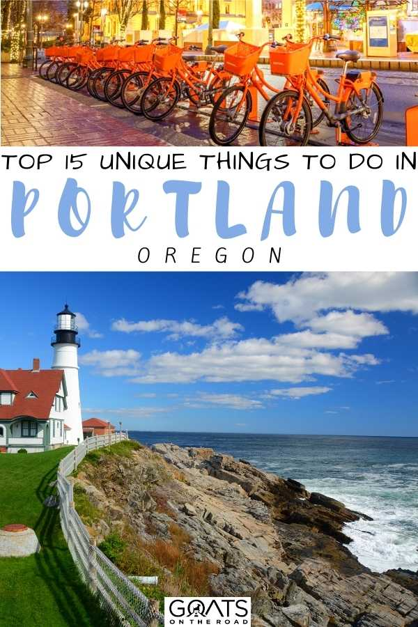 """""""Top 15 Unique Things To Do in Portland, Oregon"""