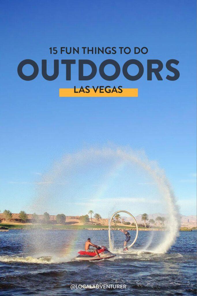 15 Fun Outdoor Activities in Las Vegas
