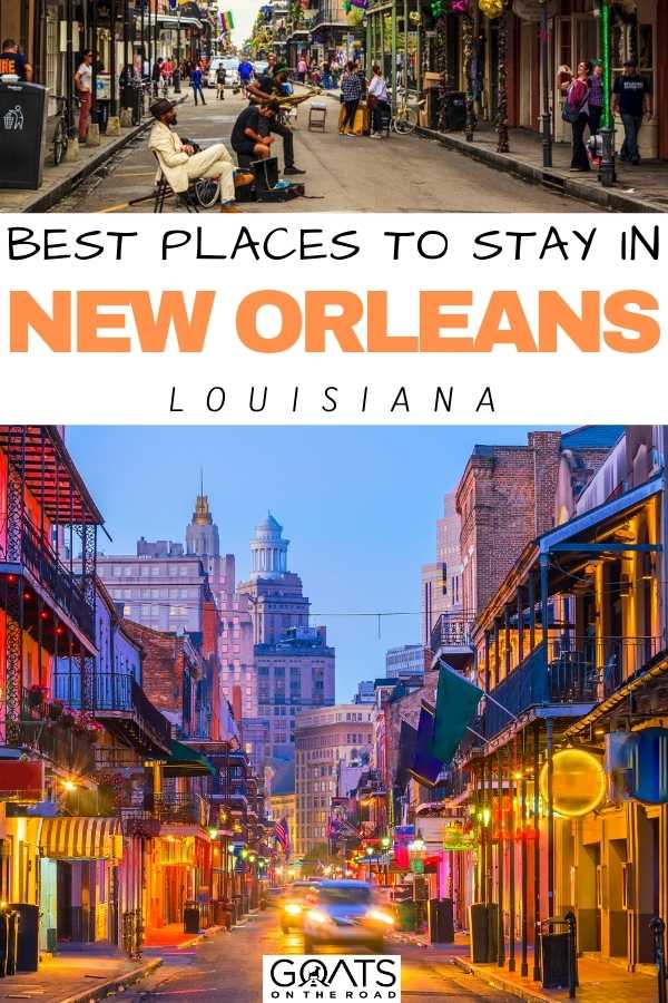 """""""Best Places To Stay in New Orleans, Louisiana"""